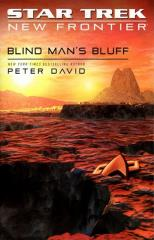 Star Trek - New Frontier, Blind Man's Bluff