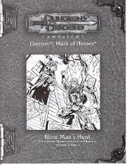 Mark of Heroes RPGA - Blind Man's Hunt
