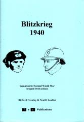 Blitzkrieg 1940 - Scenarios for Second World War Brigade Level Actions