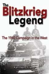 Blitzkrieg Legend - The 1940 Campaign in the West
