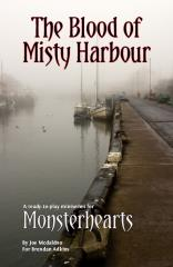 Monsterhearts - The Blood of Misty Harbour
