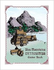 Blue Mountains Catacombs Game Book