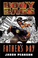 Body Bags - Father's Day