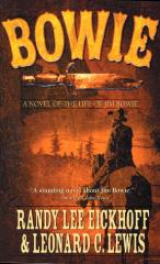Bowie - A Novel of the Life of Jim Bowie