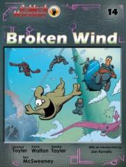 Volume #14 - Broken Wind