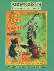 Appendix N - Adventure Bundle #1, The Ruins of Ramat & The Vile Worm