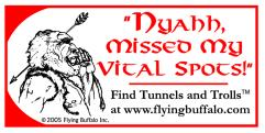 Bumper Sticker - You Missed All My Vital Spots