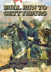 Bull Run to Gettysburg - American Civil War Game Rules and Campaigns