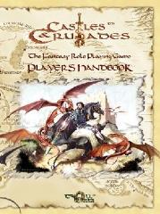 Castles & Crusades Player's Handbook (1st Printing)