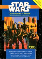 Caceria Humana en Tatooine (Tatooine Manhunt) (Spanish Edition)