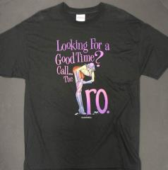 'Looking for a Good Time? Call… The Pro' T-Shirt (L)