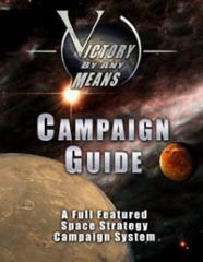 Victory By Any Means Campaign Guide (1st Edition)
