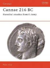 Cannae 216 BC - Hannibal Smashes Rome's Army