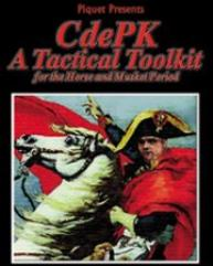 CdePK - A Tactical Toolkit for the Horse and Musket Period