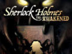 Sherlock Holmes - The Awakened