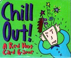 Chill Out - A Red Hot Card Game