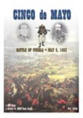 Cinco de Mayo - Battle of Puebla - May 5, 1862