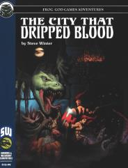 City that Dripped Blood, The (Swords & Wizardry, Noble Knight Exclusive)