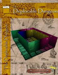 Deplorable Dungeon, The