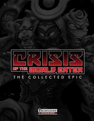 Crisis of the World Eater - The Collected Epic