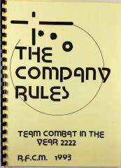Company Rules, The - Team Combat in the Year 2222
