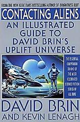 Contacting Aliens, an Illustrated Guide to David Brin's Uplift Universe