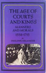 Age of Courts and Kings - Manners and Morals 1558-1715