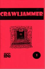 "#1 ""The Cosmology of Crawljammer, Crawljammer Ships, Cry Freedom and Let Slip the Bat-Men of Venus"""