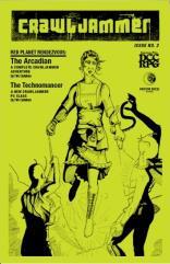 "#2 ""The Arcadian Adventure, The Technomancer Class, Strange Space Encounters"""