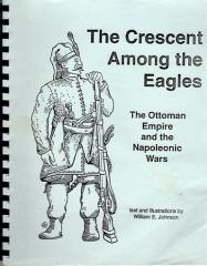 Crescent Among the Eagles, The