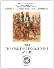 Special Study #1 - The Companion to Napoleon at the Crossroads & Four Lost Battles