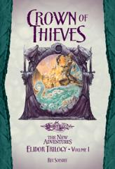 Elidor Trilogy, The #1 - Crown of Thieves