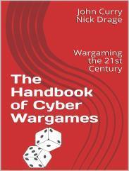 Handbook of Cyber Wargames, The