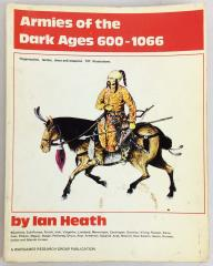 Armies of the Dark Ages 600-1066 (1st Edition, 2nd Printing)