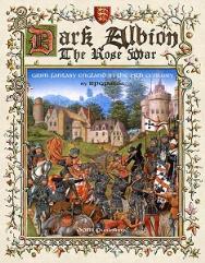 Dark Albion - The Rose War