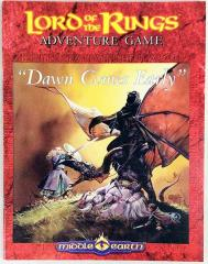 Lord of the Rings Adventure Game - Dawn Comes Early