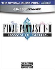 Final Fantasy I & II - Dawn of Souls - Official Nintendo Guide
