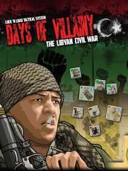Days of Villainy - The Libyan Civil War