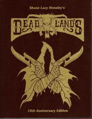 Deadlands (Leatherbound 10th Anniversary Limited Edition)
