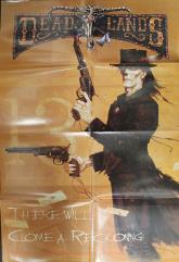 Deadlands Promo Poster - There Will Come a Reckoning