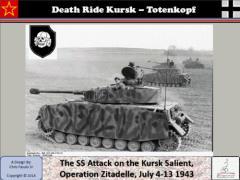 Death Ride Kursk - Totenkopf