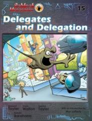 Volume #15 - Delegates and Delegation