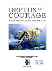 Depths of Courage - The H.L. Hunley's Attack