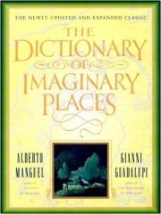 Dictionary of Imaginary Places, The