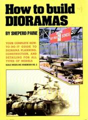 How to Build Dioramas (1st Edition)