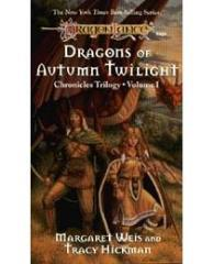Chronicles Trilogy #1 - The Dragons of Autumn Twilight
