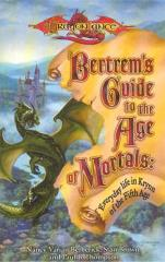 Bertrem's Guide to the Age of Mortals