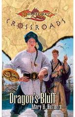 Crossroads - Dragon's Bluff