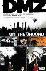 DMZ Vol. 1 - On The Ground