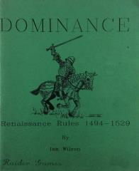Dominance - Renaissance Rules 1494-1529